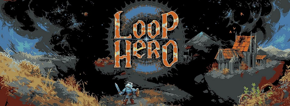 Loop Hero is Something Between a Clicker Game and a City Builder, and it Works