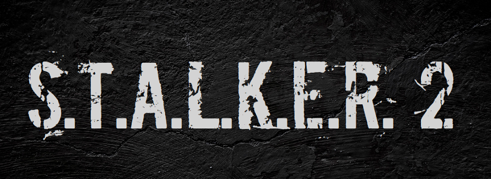 STALKER 2 is Still Happening, Planned for 2021