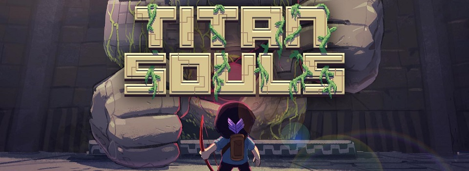Titan Souls Review: Finding the Fun