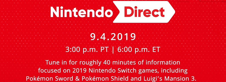 Watch the Nintendo Direct (September 4, 2019) Here